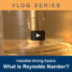 Industrial Mixing Basics Vlog - What is Reynolds Number