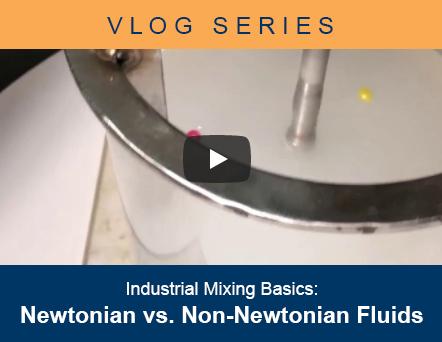 Industrial Mixing Basics Vlog - Newtonian vs Non-Newtonian Fluids2